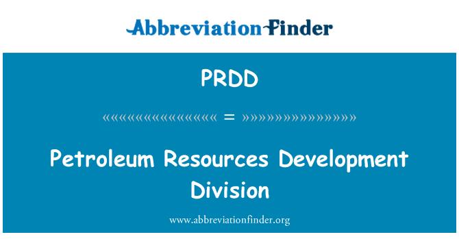 PRDD: Petroleum Resources Development Division