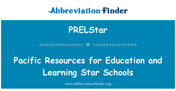 PRELStar: Pacific Resources for Education and Learning Star Schools