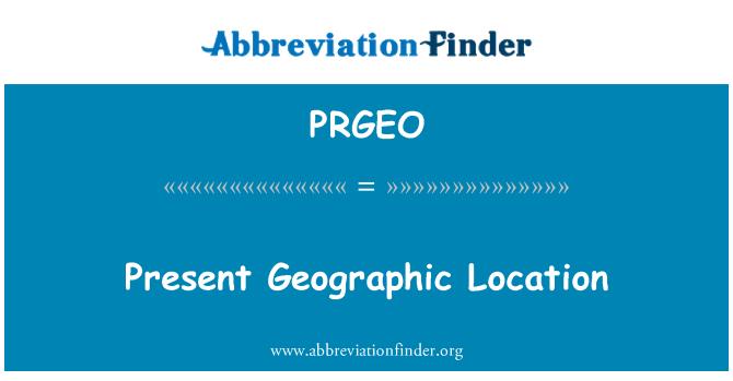 PRGEO: Present Geographic Location