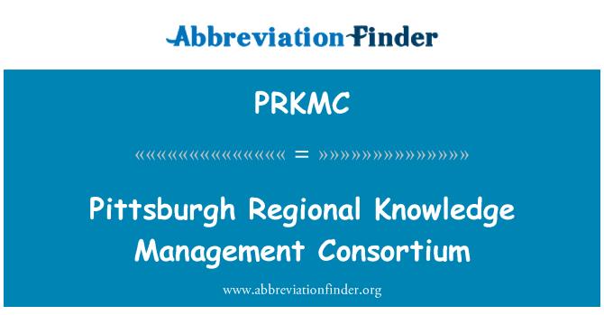 PRKMC: Pittsburgh Regional Knowledge Management Consortium