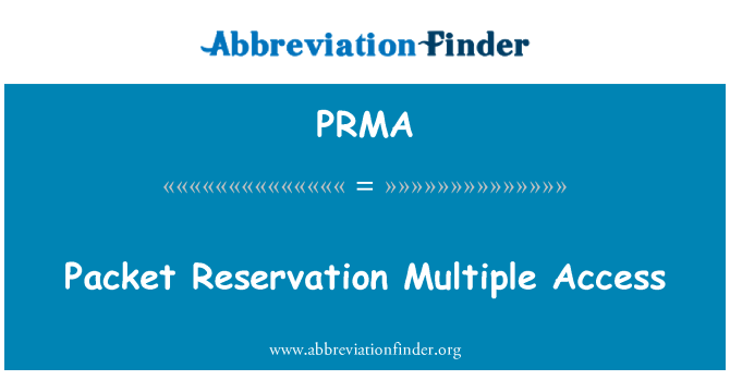PRMA: Packet Reservation Multiple Access