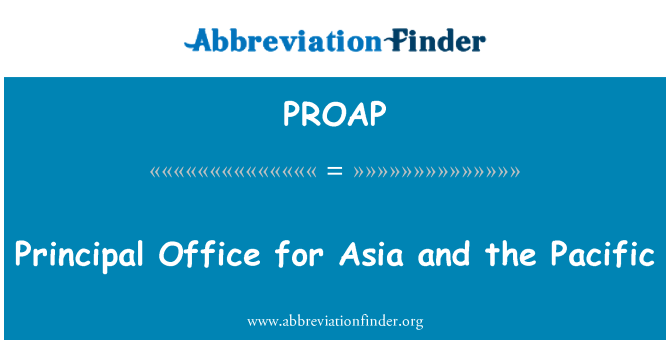 PROAP: Principal Office for Asia and the Pacific