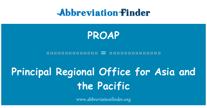 PROAP: Principal Regional Office for Asia and the Pacific