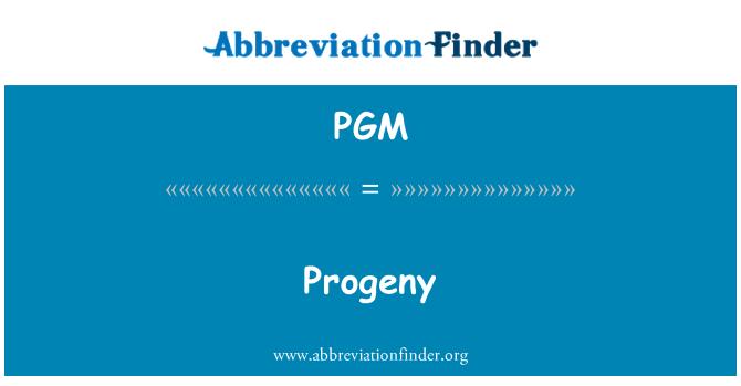 PGM: Keturunan