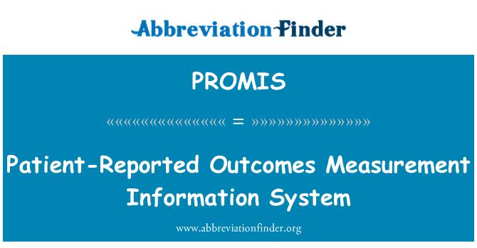定義 PROMIS: 患者報告アウトカム測定情報システム - Patient-Reported ...