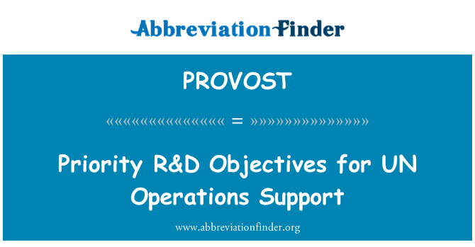 PROVOST: Priority R&D Objectives for UN Operations Support