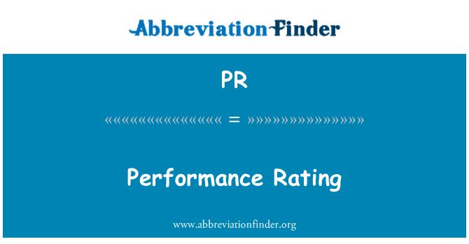 PR: Performance Rating