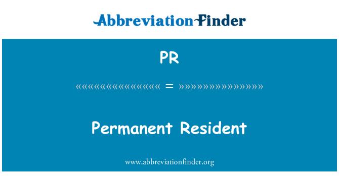 PR: Permanent Resident