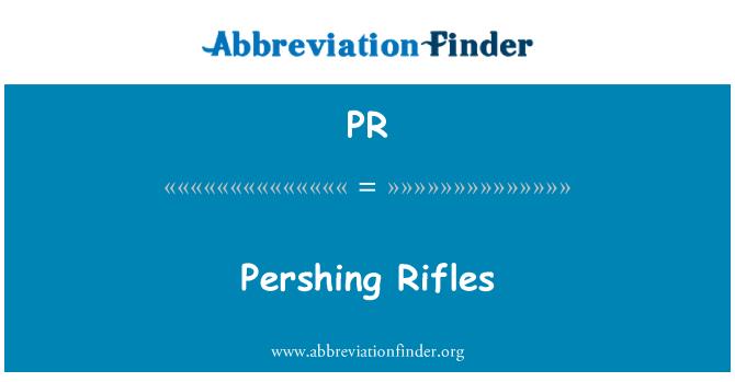 PR: Pershing Rifles