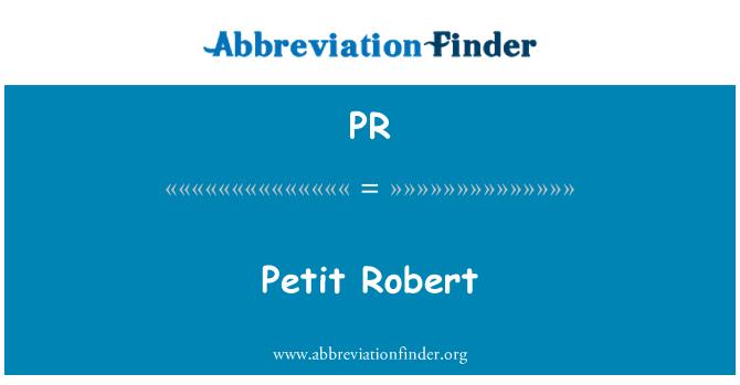 PR: Petit Robert