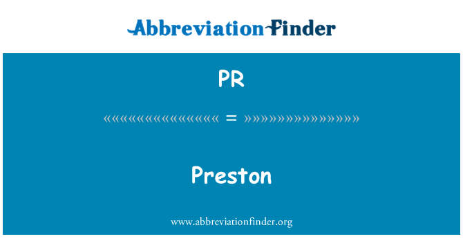 PR: Preston