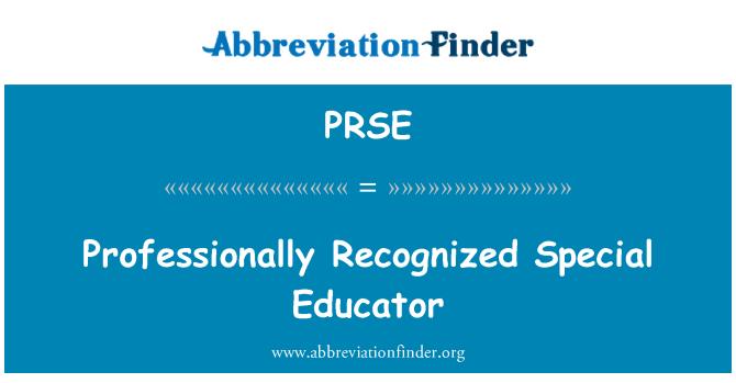 PRSE: Professionally Recognized Special Educator