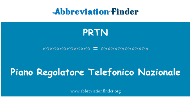 PRTN: Piano Regolatore Telefonico Nazionale