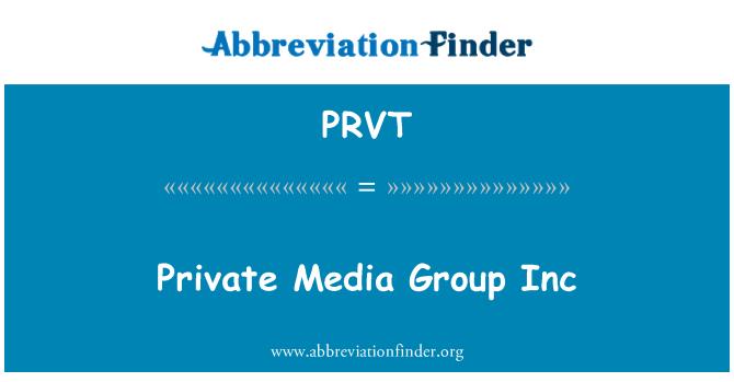PRVT: Private Media Group Inc.