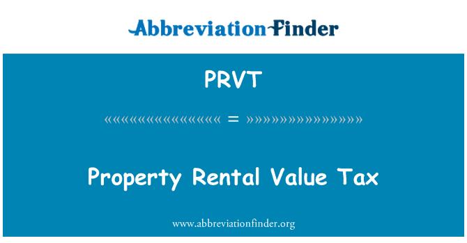 PRVT: Impuesto sobre el valor Alquiler propiedad