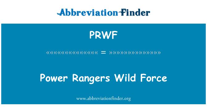 PRWF: Power Rangers Wild Force