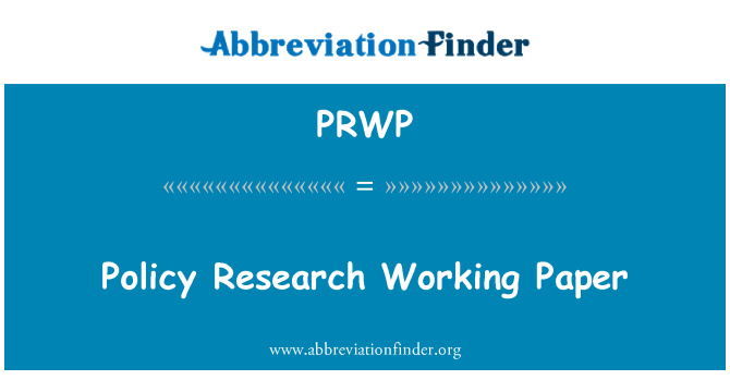 PRWP: Policy Research Working Paper