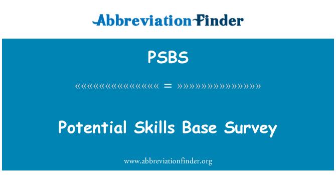 PSBS: Potential Skills Base Survey