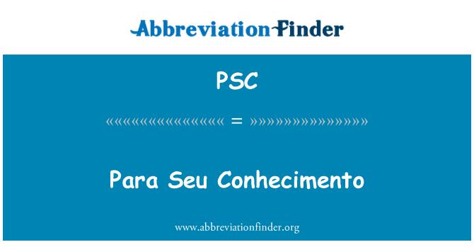 PSC: Para Seu Conhecimento