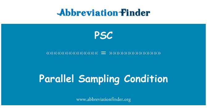 PSC: Paralel örnekleme durumu