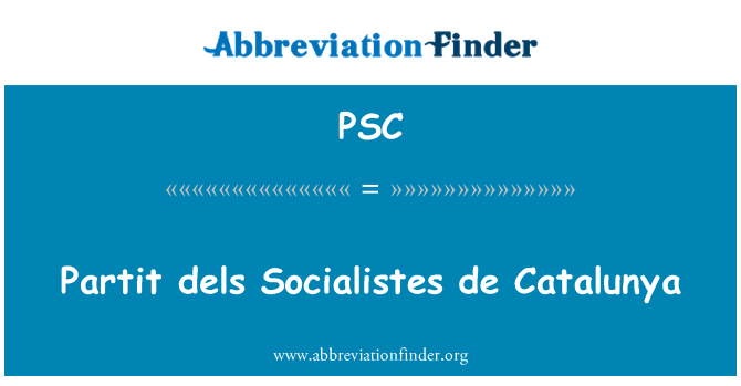 PSC: Partit 平整 Socialistes 加泰罗尼亚