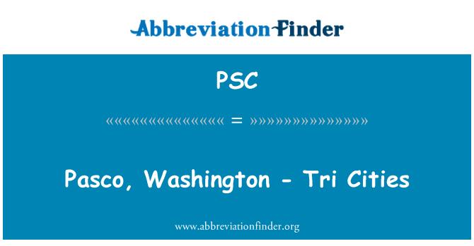 PSC: Pasco, Washington - Tri Cities