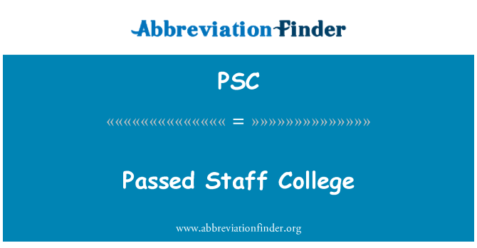 PSC: Passed Staff College