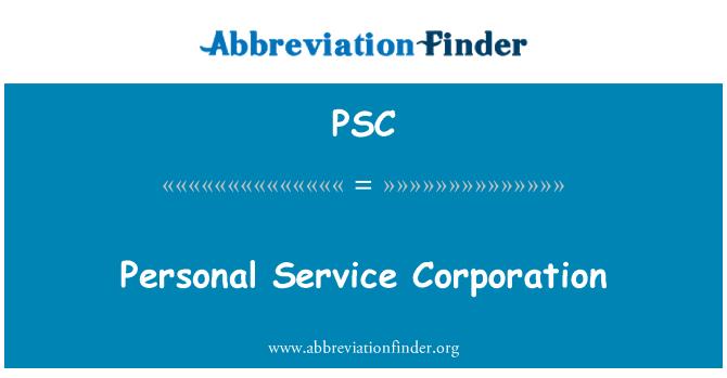 PSC: Personal Service Corporation