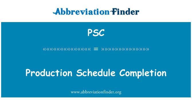 PSC: Üretim çizelgesi tamamlanması