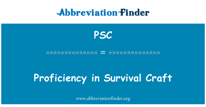 PSC: Proficiency in Survival Craft