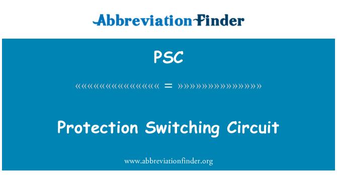 PSC: 保护开关电路