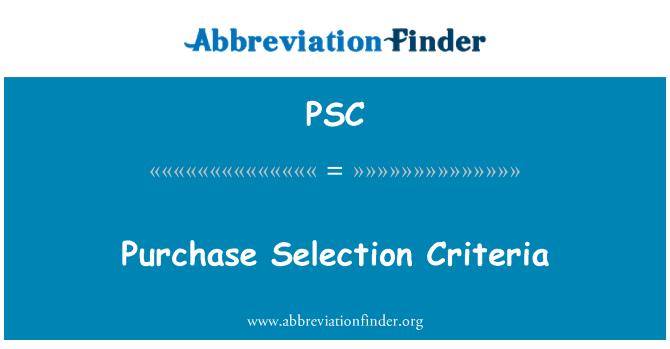 PSC: 购买选择标准
