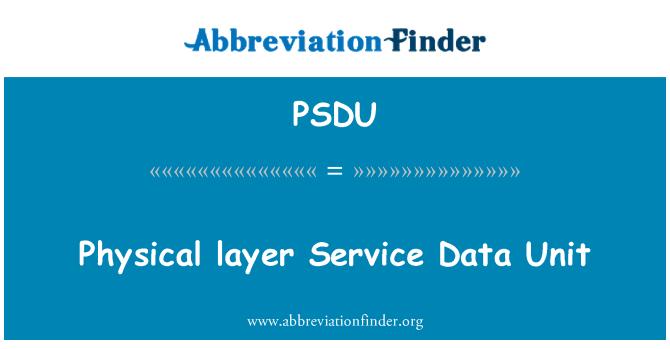 PSDU: 物理層サービス ・ データ単位