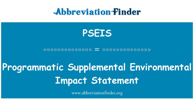 PSEIS: Programmatic Supplemental Environmental Impact Statement