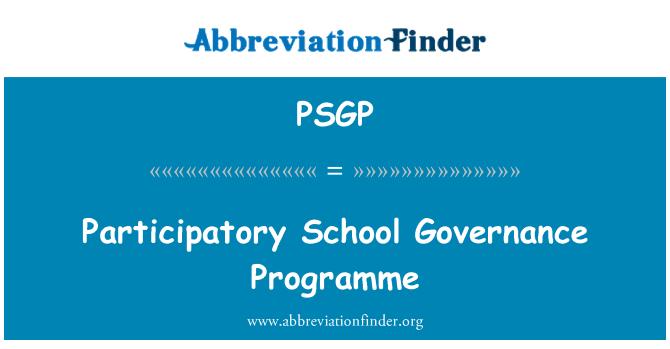 PSGP: Participatory School Governance Programme