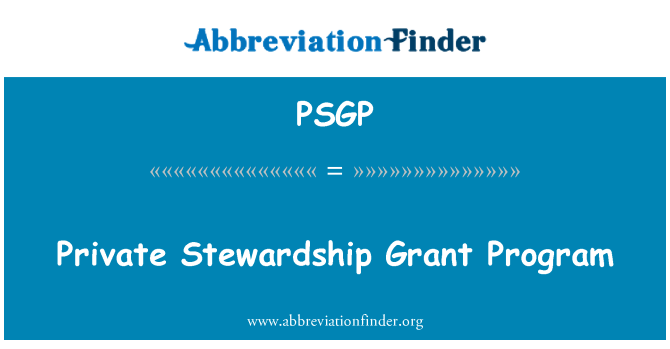 PSGP: Private Stewardship Grant Program