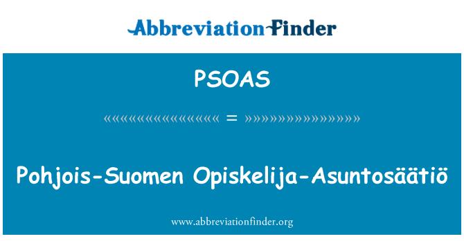 PSOAS: Pohjois-Suomen Opiskelija-Asuntosäätiö