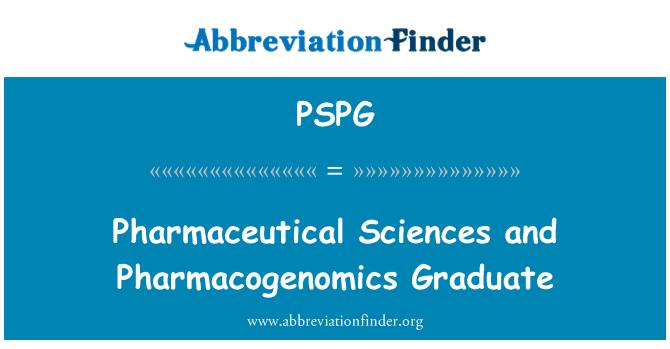 PSPG: Ciencias farmacéuticas y farmacogenómica graduado