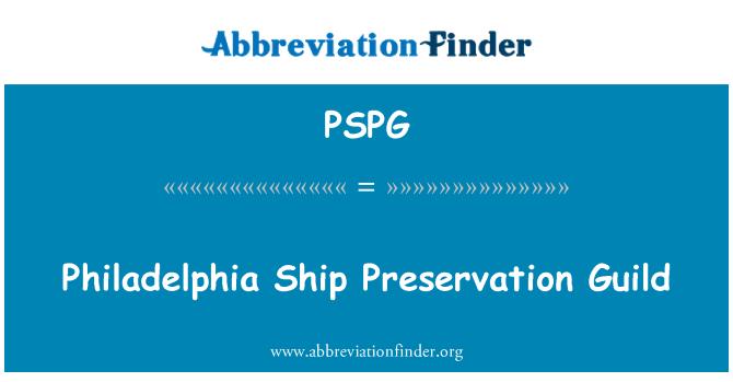 PSPG: Philadelphia nave preservación Guild