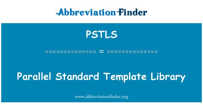 PSTLS: Lygiagrečiai standartinė šablonų bibliotekoje
