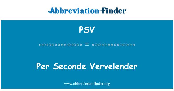 PSV: Per Seconde Vervelender