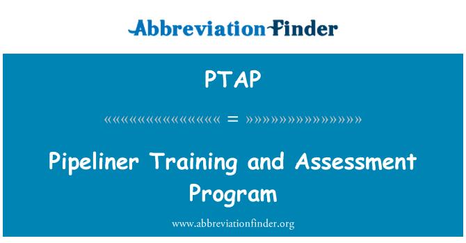PTAP: Pipeliner programa de capacitación y evaluación