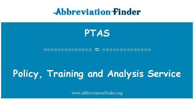 PTAS: Política, capacitación y servicio de análisis