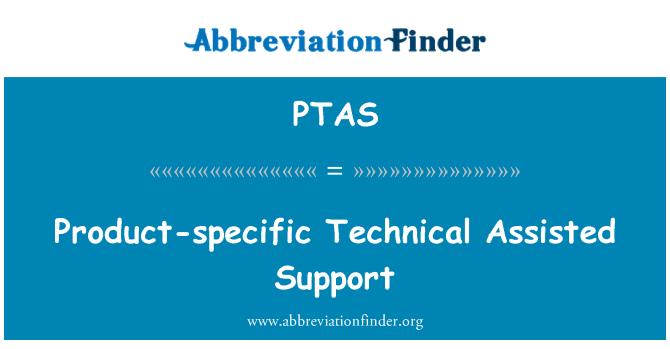 PTAS: Específico del producto técnico asistido por apoyo