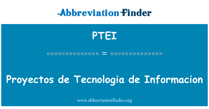 PTEI: Proyectos de Tecnologia de Informacion