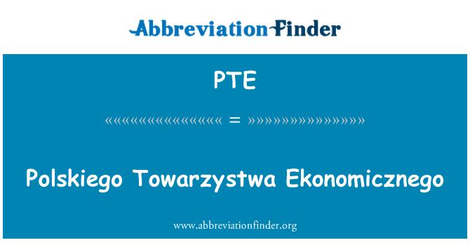PTE: Polskiego Towarzystwa Ekonomicznego
