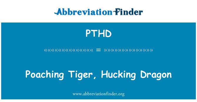 PTHD: Poaching Tiger, Hucking Dragon