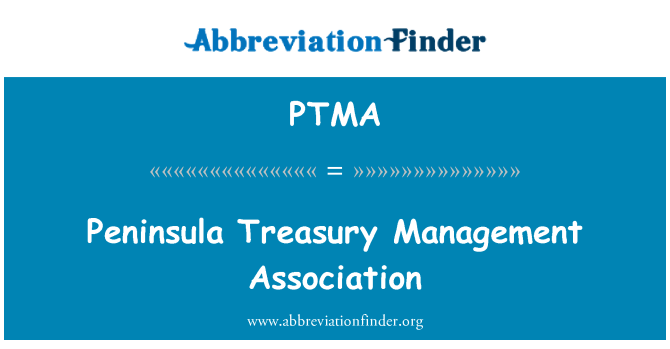 PTMA: Peninsula Treasury Management Association