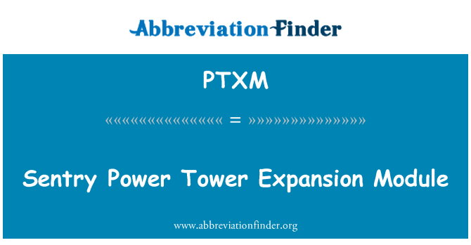 PTXM: Sentry Power Tower Expansion Module