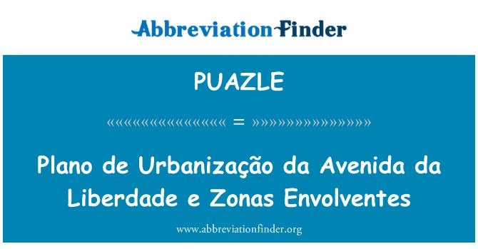 PUAZLE: Plano de Urbanização da Avenida da Liberdade e Zonas Envolventes